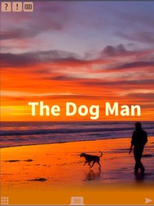 The Dog Man is a decodable book at TAP level 2 for teen and adult emergent readers
