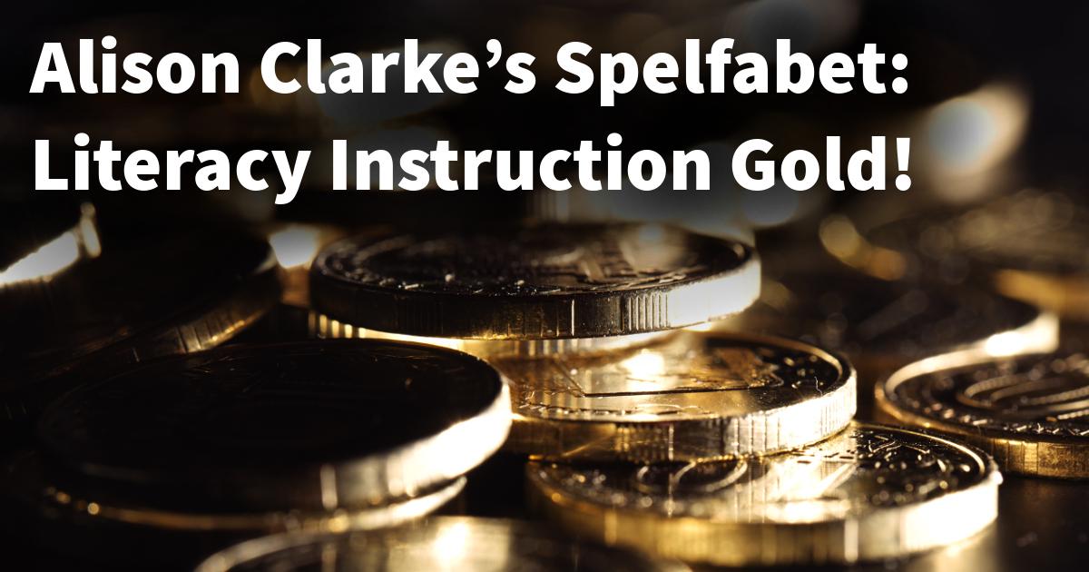 Alison Clarke's Spelfabet: Literacy Instruction Gold!