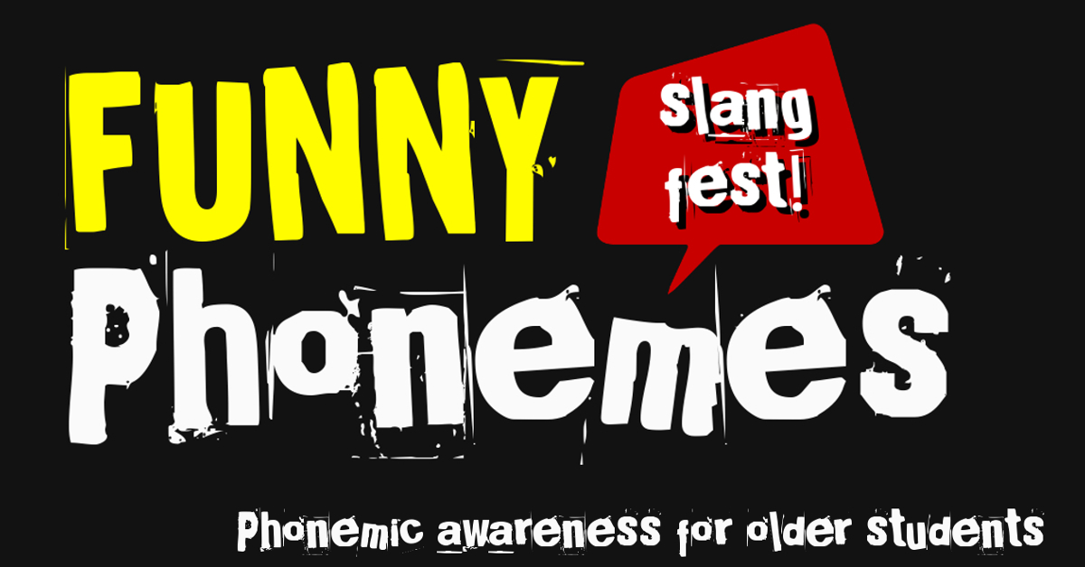 Phonemic awareness training app Funny Phonemes for older students with phonemic awareness activities using clean slang and pop-culture jargon